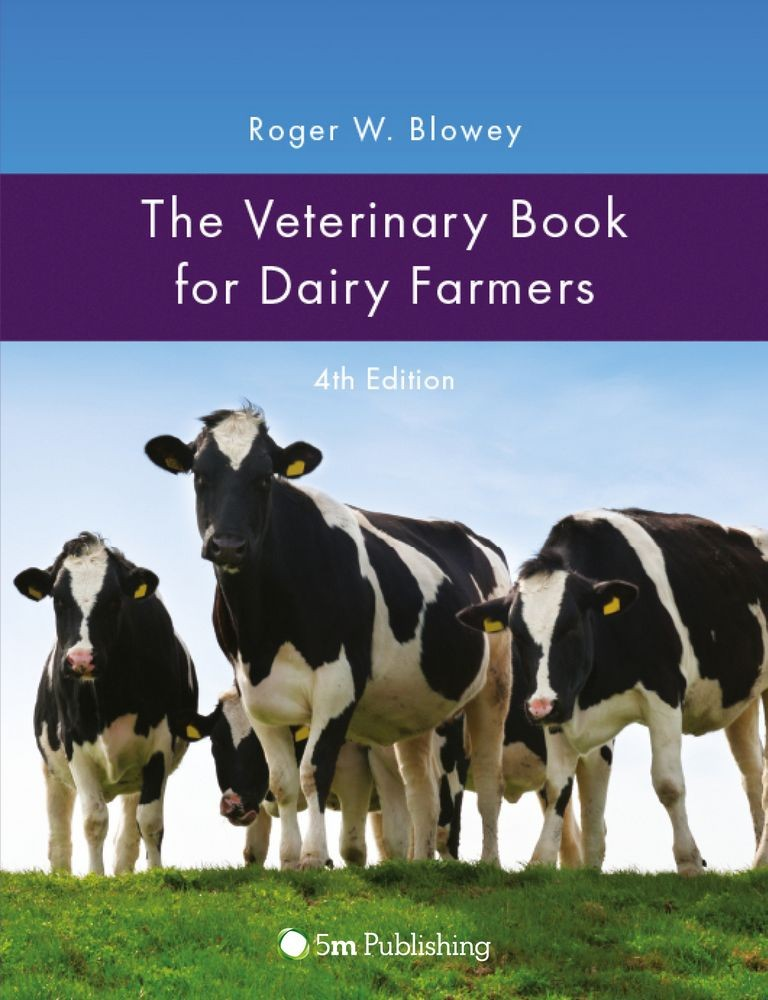 The Veterinary Book for Dairy Farmers 4th Edition